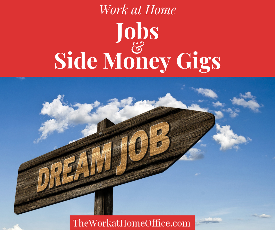 Work At Home Jobs & Side Gigs