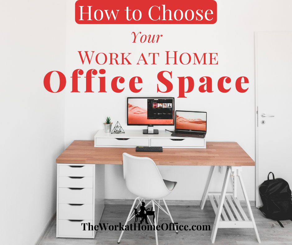 How to Choose Your Work at Home Office Space