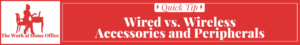 TWAHO-Tip-Recommend-Post-Header-wired-accessories