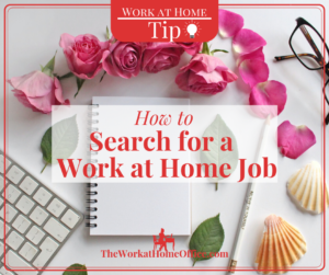 Tip: How to Search for a Work at Home Job