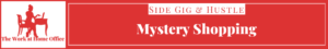 the-work-at-home-office-job-side-gig-Mystery-Shopping
