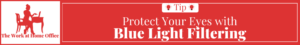 the-work-at-home-office-tip-how-protect-eyes-blue-light-filtering