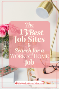 the-work-at-home-office-Post-Pin-best-job-sites