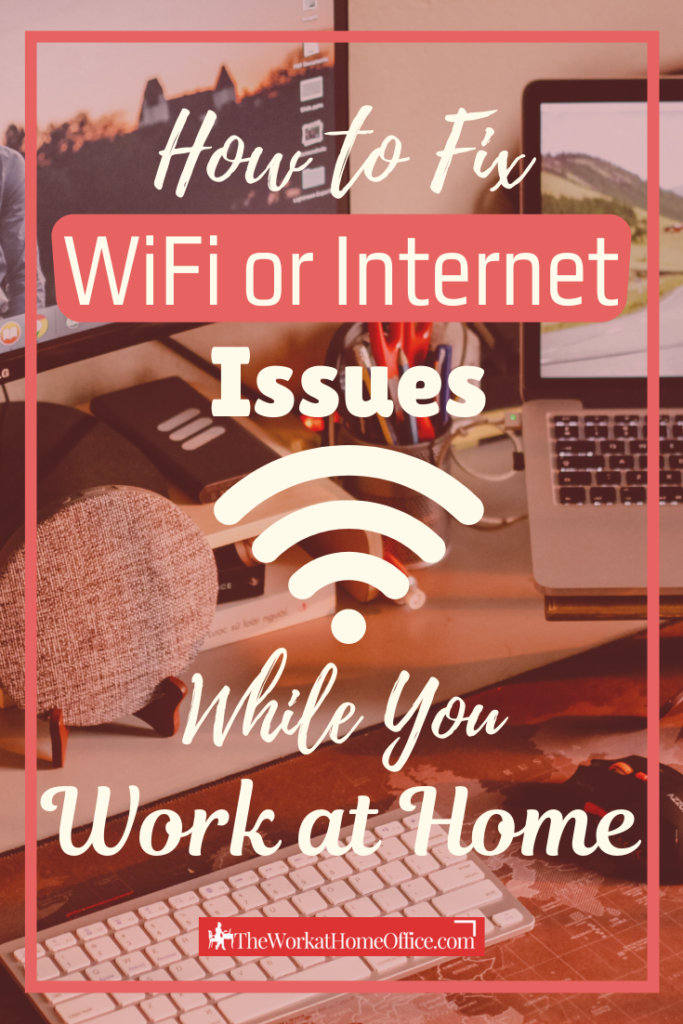 the-work-at-home-office-Post-Pin-fix-wifi-internet