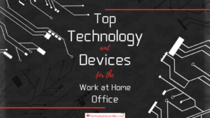 the-work-at-home-office-post-top-product-tech-devices